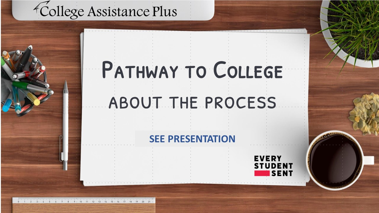 Pathway to College SEE PRESENTATION